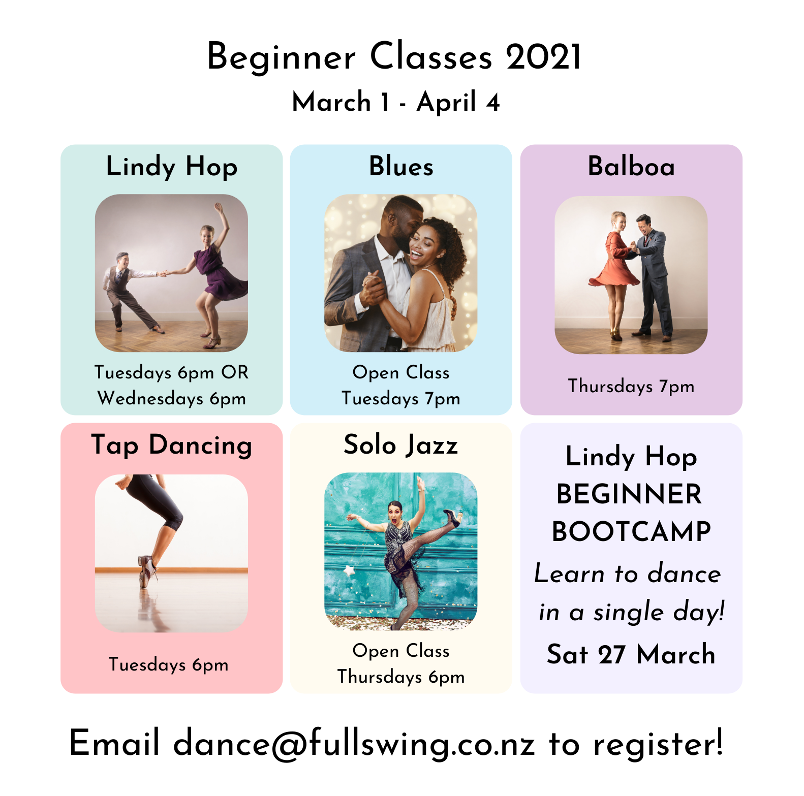Lindy Hop Tuesdays 6pm or Wednesdays 6pm, Blues Open Class Tuesdays 6pm, Balboa Thursdays 7pm, Tap Dancing Tuesdays 6pm, Solo Jazz Open Class Thursdays 6pm, Lindy Hop Beginner Bootcamp Learn to dance in a single day Saturday 27 March